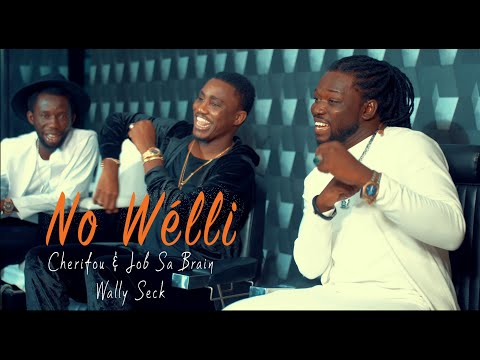 Cherifou & Job Sa Brain ft Wally Seck (No Welli)