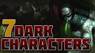 7 Dark Characters in League of Legends