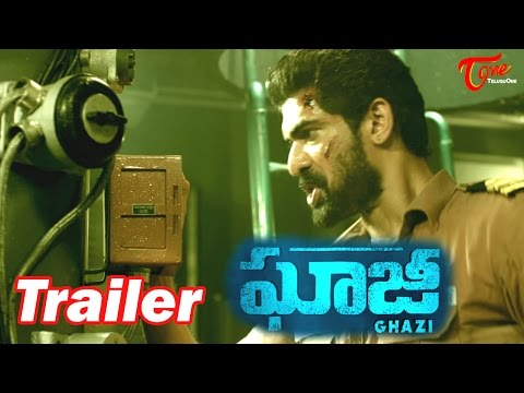 Ghazi Telugu Movie Action Trailer || Rana Daggubati, Taapsee Pannu || #Ghaji