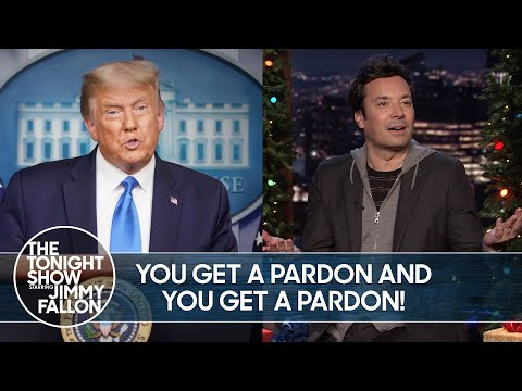 Trump Wants to Pardon Everybody He Knows   The Tonight Show