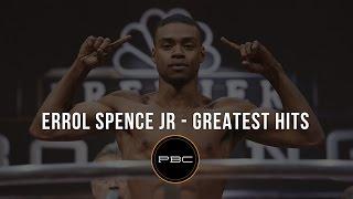 Errol Spence Jr. - Greatest Hits