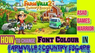 How to change Text colour in FarmVille2 Country Escape  Asad Games Warrior screenshot 3