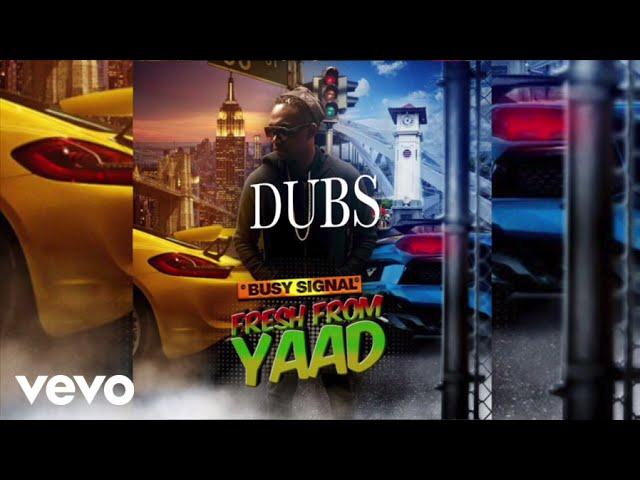 Busy Signal - Dubs (Audio)