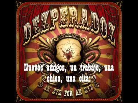 Dezperadoz - Days Of thunder (traducida al español)