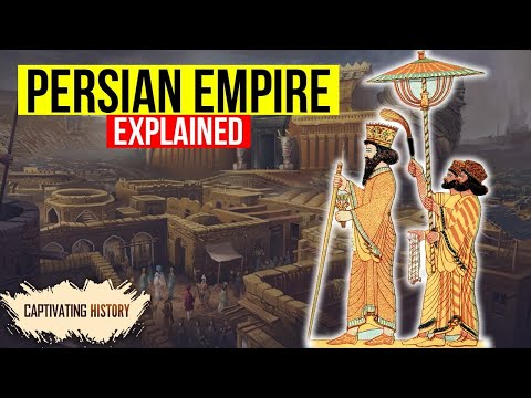 The Persian Empire Explained in 9 Minutes