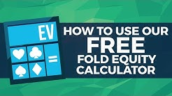 Using Our Free Fold Equity Calculator | Red Chip Poker