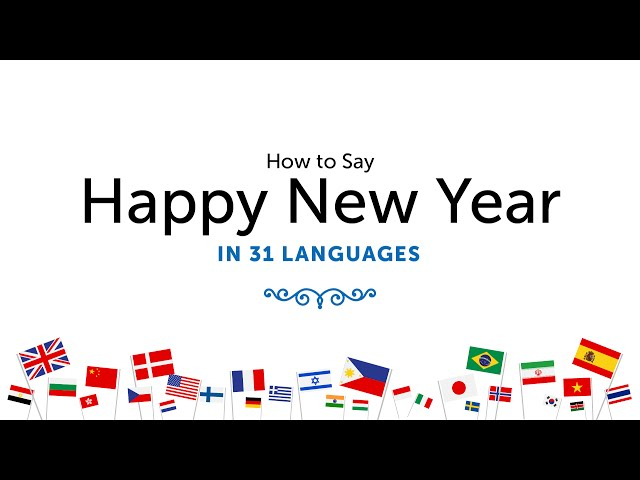 Learn How To Say Happy New Year In All The Languages Around The ...