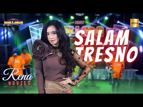 Rena Movies ft New Pallapa - Salam Tresno (Official Live Music)