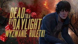 Dead By Daylight - Wyzwanie Ruletki z Hastem #11 ( Quentin Smith )