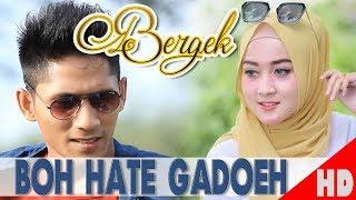 Download lagu BERGEK BOH HATEE  MP3