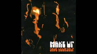 Make Up - Save Yourself [Full Album]