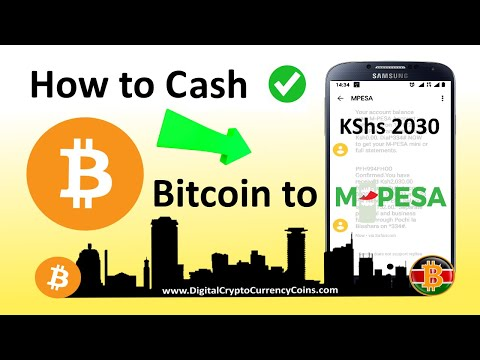 How to Cash Bitcoin to MPesa in Kenya