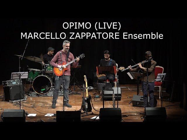 OPIMO (LIVE) - MARCELLO ZAPPATORE Ensemble