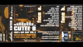 Cutee b 100% HIPHOP Vol2 (2001) Face-A Partie-1 RaP-C-DroC