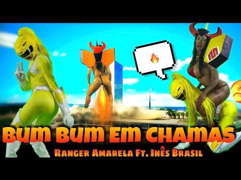 Bumbum em chamas - Ranger amarela ft. Inês Brasil