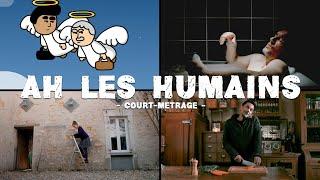 Ah les humains | Le Film