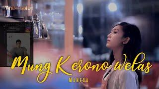 Mahesa - Mung Kerono Welas [Official Video]