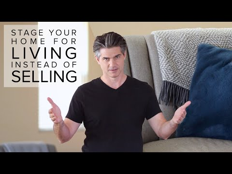 How to Stage Your Home For Living