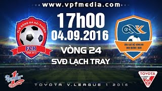 Hai Phong vs QNK Quang Nam full match