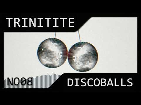 Trinitite - Discoballs (NO08)