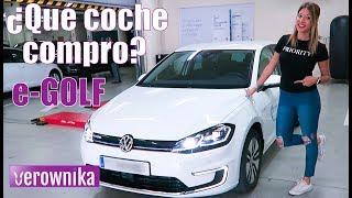 ¿Qué coche compro? VOLKSWAGEN e-GOLF , el eléctrico TOP   VLOG #VerowCar #4