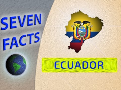 7 Facts about Ecuador
