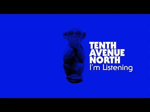 Tenth Avenue North  Im Listening Visualizer