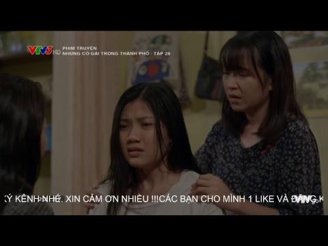 Live   Phim Những Cô Gái Trong Thành Phố Tập 28 Full HD   28/03/2019