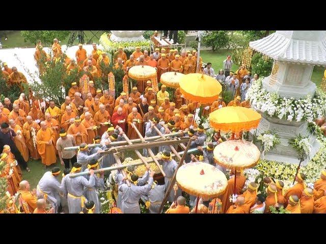Lễ Cung Tống Kim Quan- Nhập Bảo Tháp Giác Linh Cố Đại Lão Hòa Thượng Thích Tắc An - Chùa Thiền Tôn 2