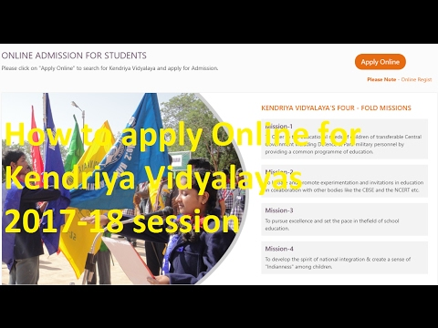 How to apply Online for Kendriya Vidyalayas 2017-18 session | KV Online Application