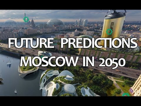 Future Predictions - Moscow in 2050