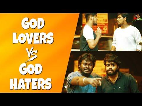 God Lovers Vs God Haters  Does God Exist Or Not ?  Funny Scenario  Sillaakki Dumma