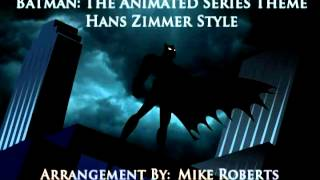 Batman: The Animated Series HANS ZIMMER STYLE