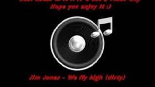 Jim Jones - We fly high (dirty)