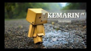 SEVENTEEN KEMARIN VIDEO LIRIK