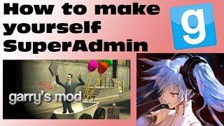 How To Make Yourself SuperAdmin   TTT   GMOD