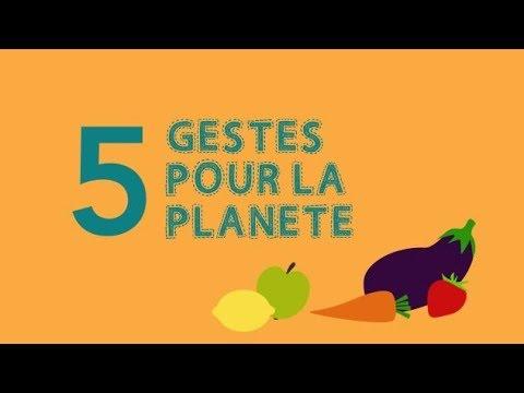 5 gestes pour la planète