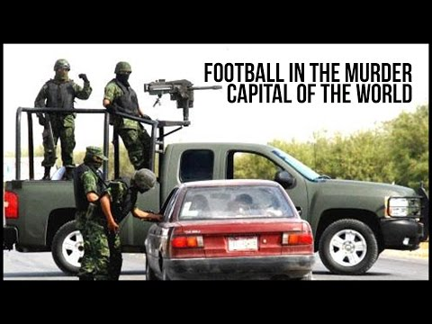 Football in the Murder Capital of the World: The FC Juarez Story