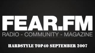 Fear.FM - Hardstyle Top40 September 2007