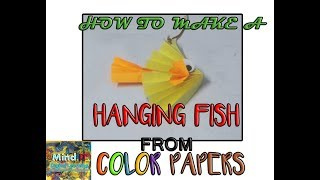 How to make a Paper fish?| PAPER CRAFTS FOR KIDS Easy crafts for kids
