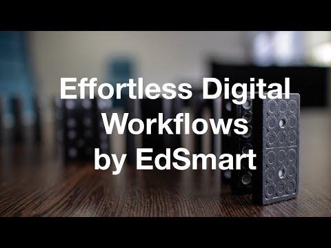 Effortless Digital Workflows - EdSmart Domino Effect