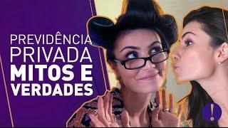 PREVIDÊNCIA PRIVADA! MITOS E VERDADES (feat Tia Cocota)