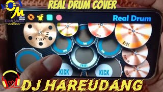 DJ HAREUDANG Real Drum Cover