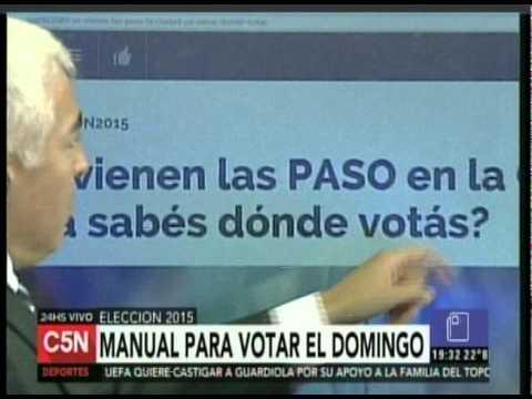C5N - ELECCION 2015: MANUAL PARA VOTAR EL DOMINGO EN LAS PASO PORTEÑAS