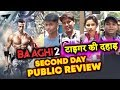 BAAGHI 2 PUBLIC REVIEW | SECOND DAY | Tiger Shroff, Disha Patani