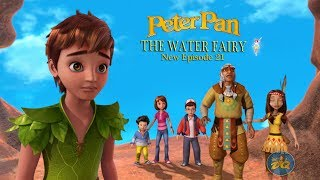 Peterpan Season 2 Episode 21 the water fairy | Cartoon |  Video | Online