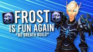 Frost Death Knight Is FUN AGAIN! (No Breath Build!) - WoW: Battle For Azeroth 8.3