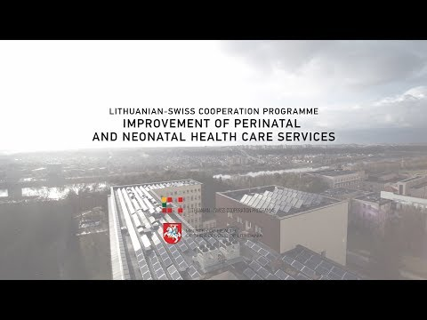 Film about  Improvement of perinatal and neonatal health care services in Lithuania