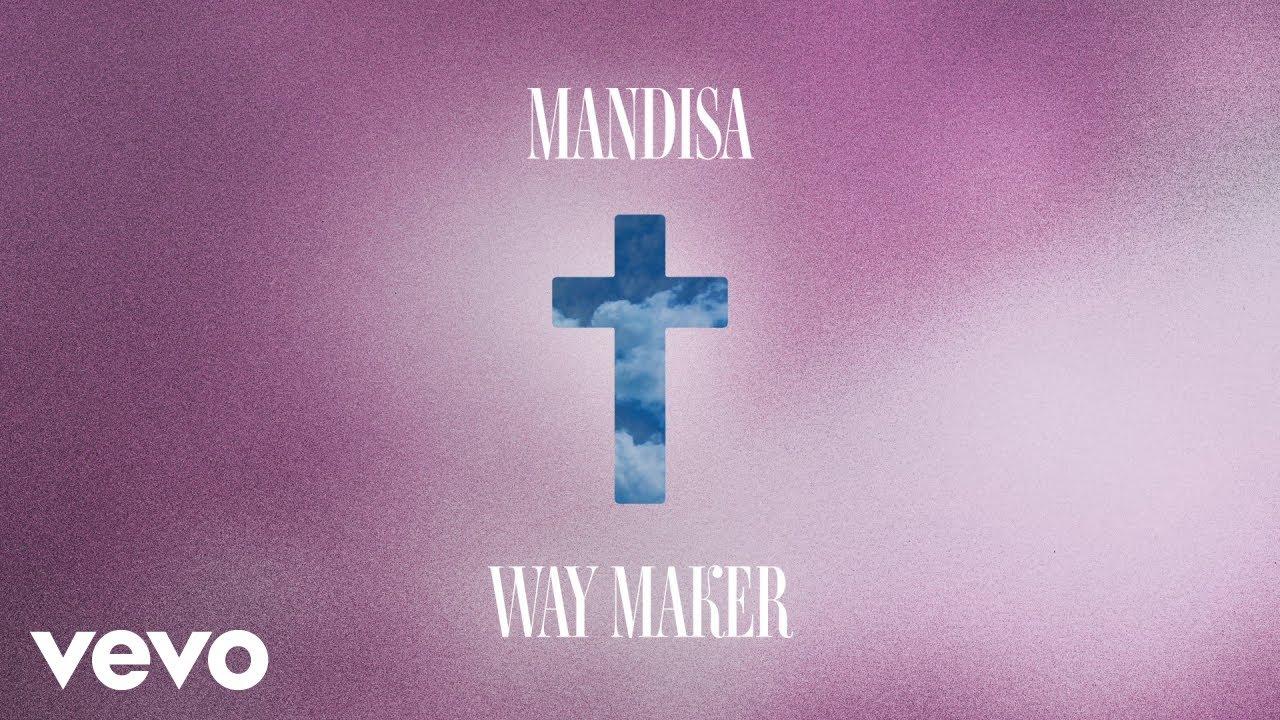 Download Mandisa - Way Maker (Lyric Video)