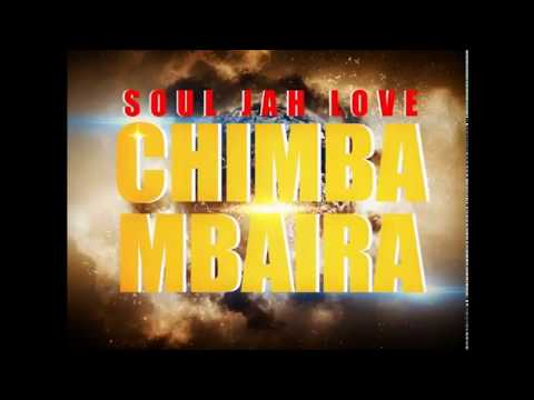 Soul Jah Love - Chimbambaira Produced By Sunshine Family Studios  2017